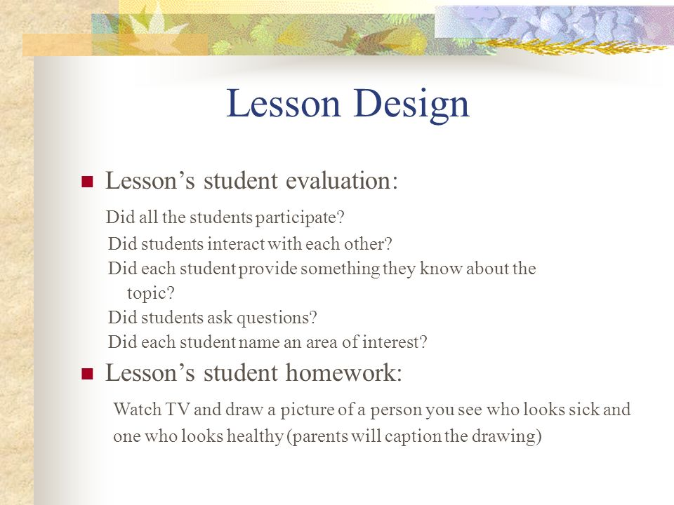 Lesson Design Lesson's student evaluation: