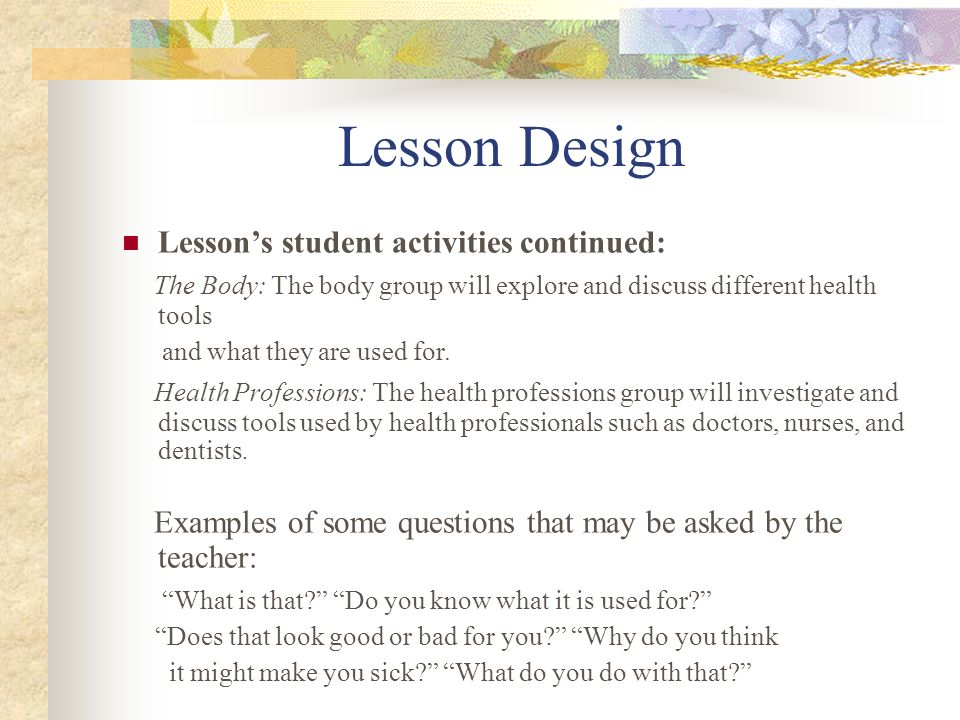 Lesson Design Lesson's student activities continued: