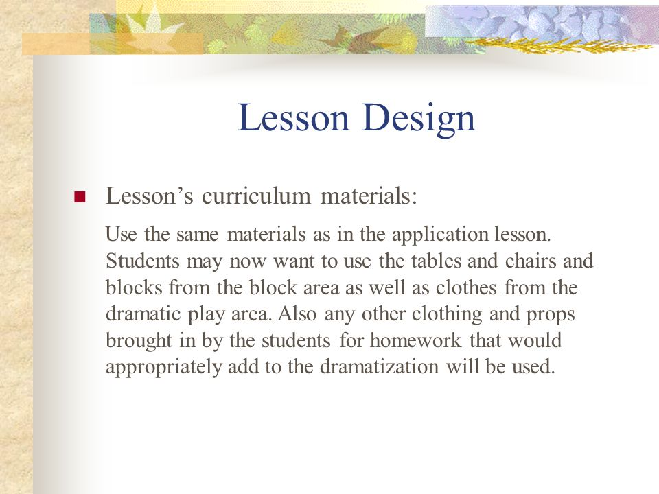 Lesson Design Lesson's curriculum materials: