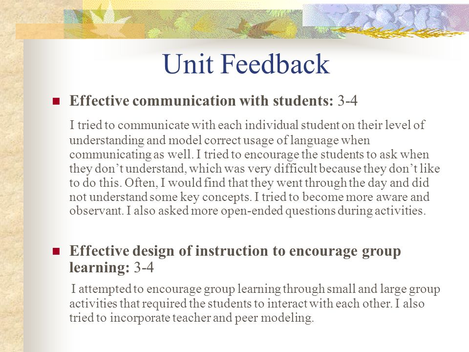 Unit Feedback Effective communication with students: 3-4.
