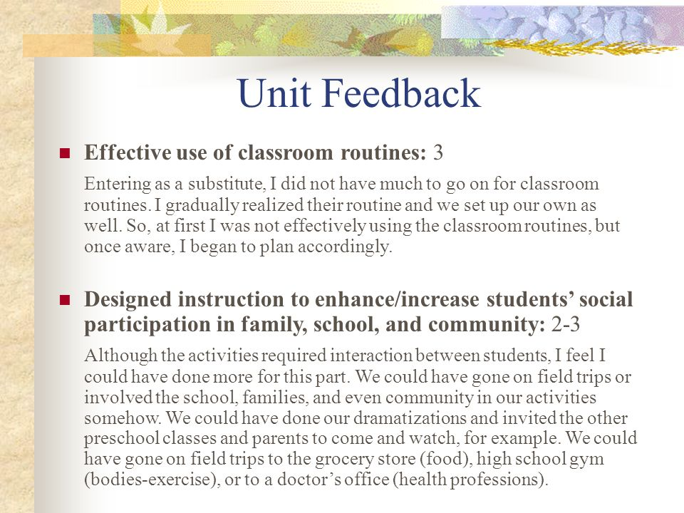 Unit Feedback Effective use of classroom routines: 3