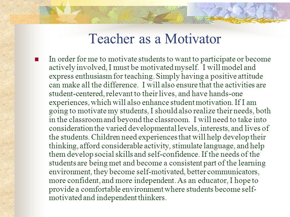 Teacher as a Motivator