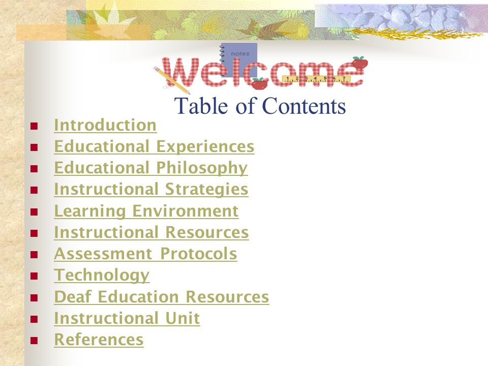 Table of Contents Introduction Educational Experiences