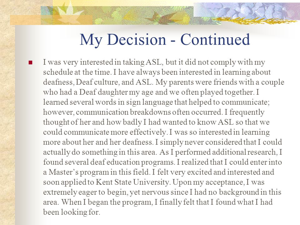 My Decision - Continued