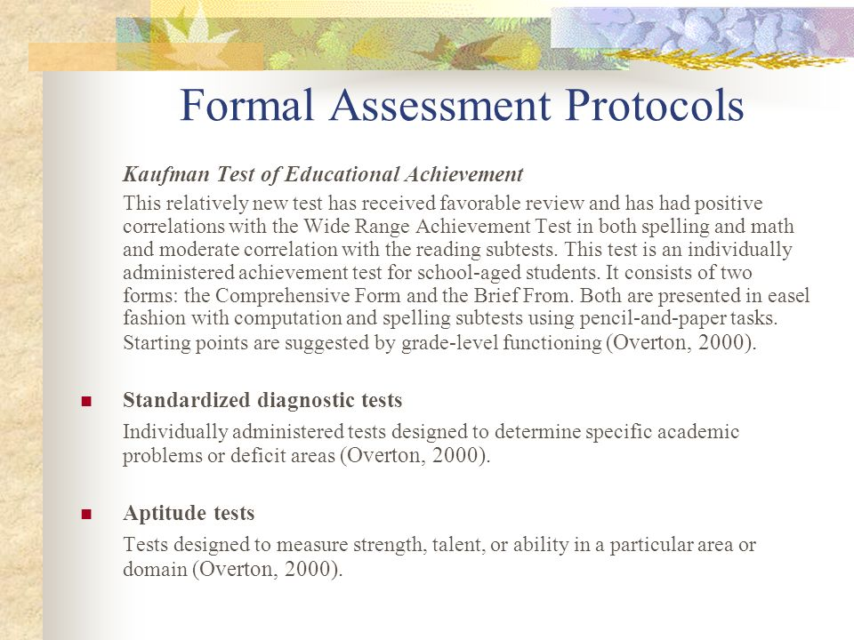 Formal Assessment Protocols