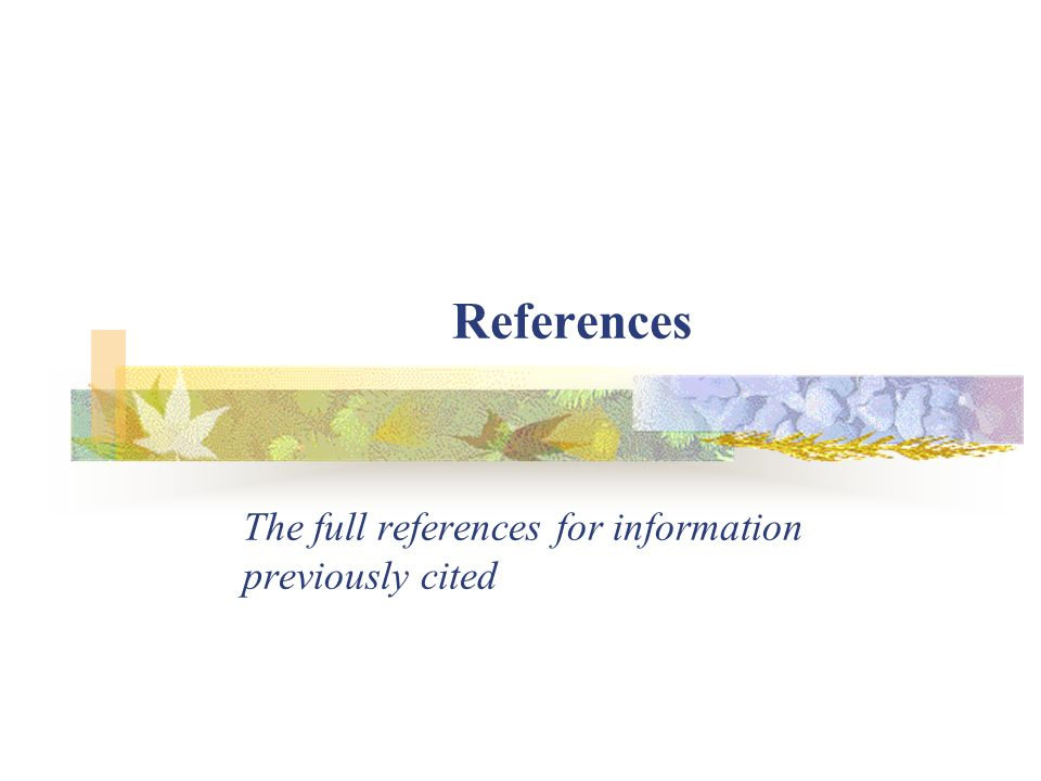 The full references for information previously cited
