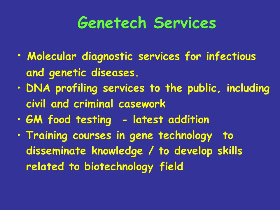 Genetech Services Molecular diagnostic services for infectious