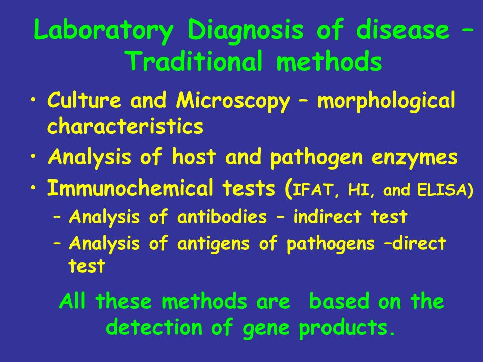 Laboratory Diagnosis of disease – Traditional methods