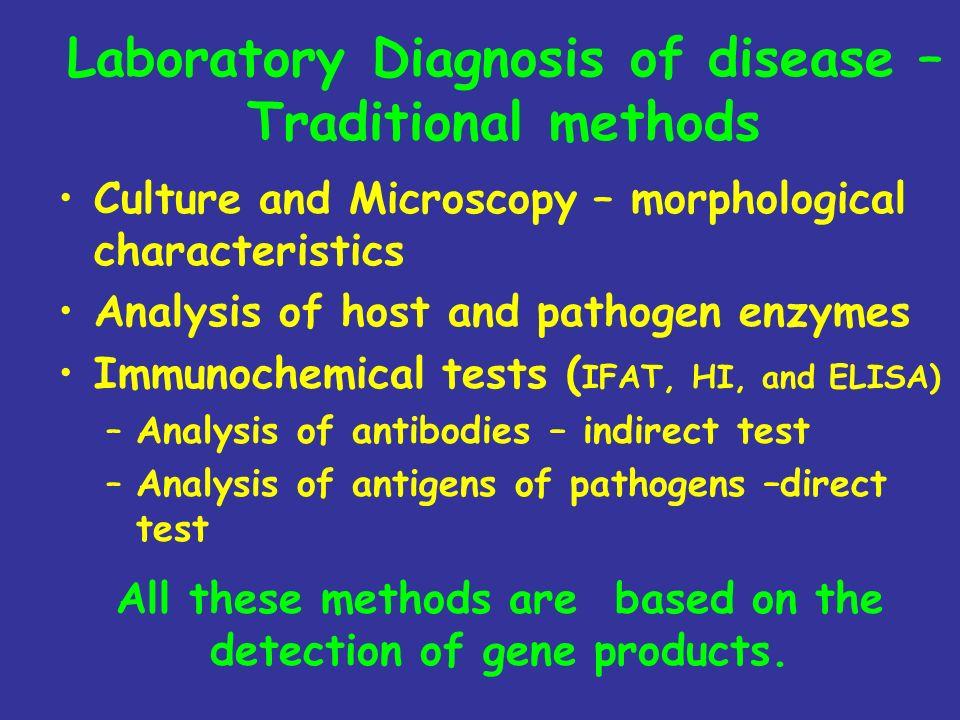 Laboratory Diagnosis of disease – Traditional methods