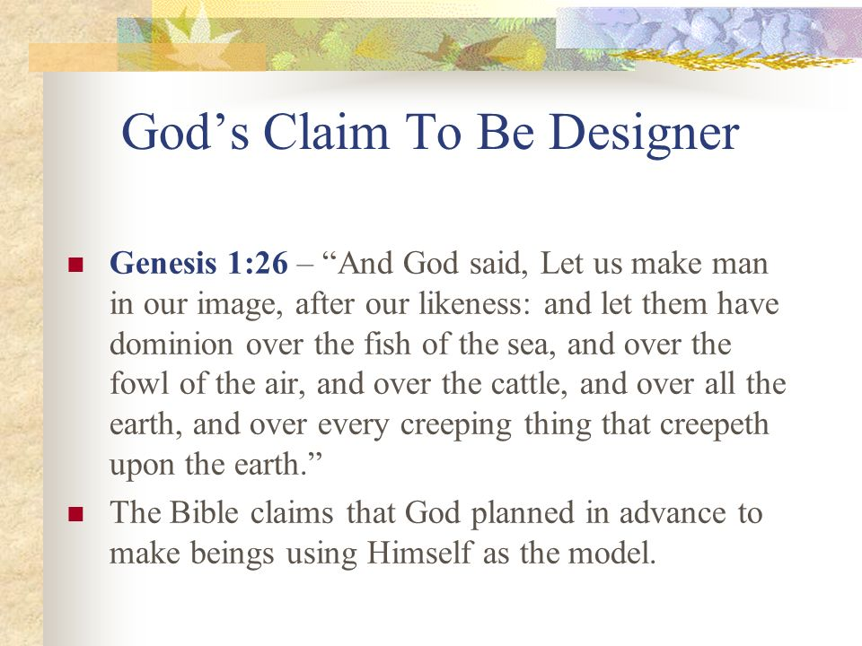God's Claim To Be Designer