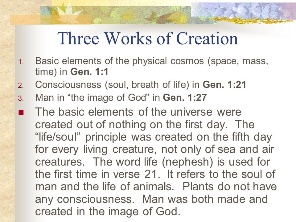 Three Works of Creation