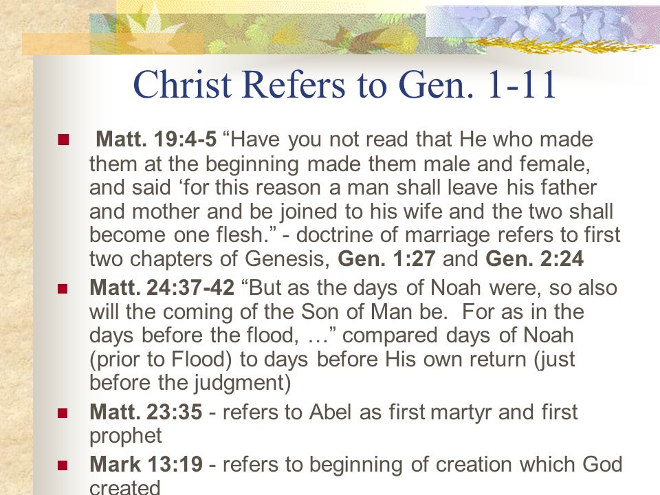 Christ Refers to Gen. 1-11
