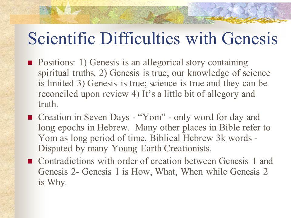 Scientific Difficulties with Genesis