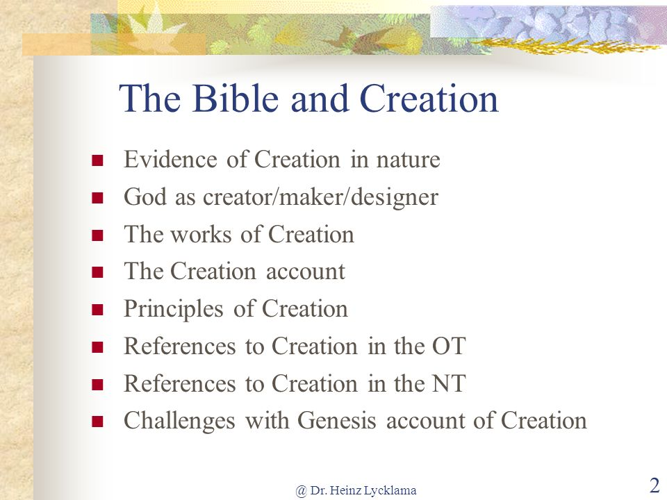 The Bible and Creation Evidence of Creation in nature