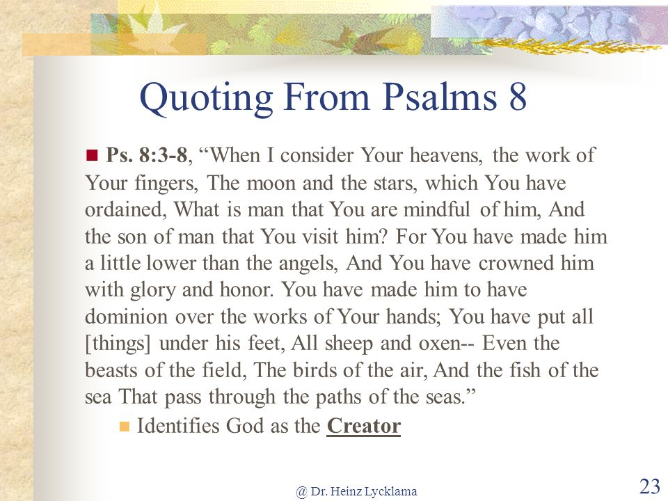 Quoting From Psalms 8