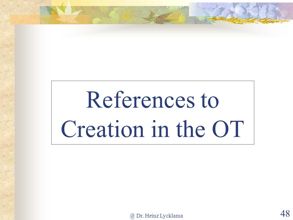 References to Creation in the OT
