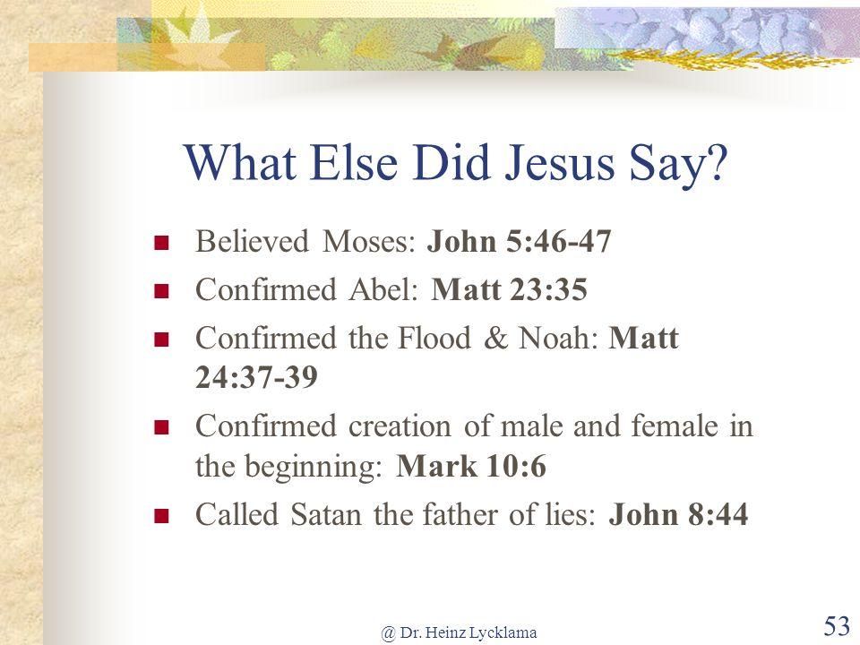 What Else Did Jesus Say Believed Moses: John 5:46-47