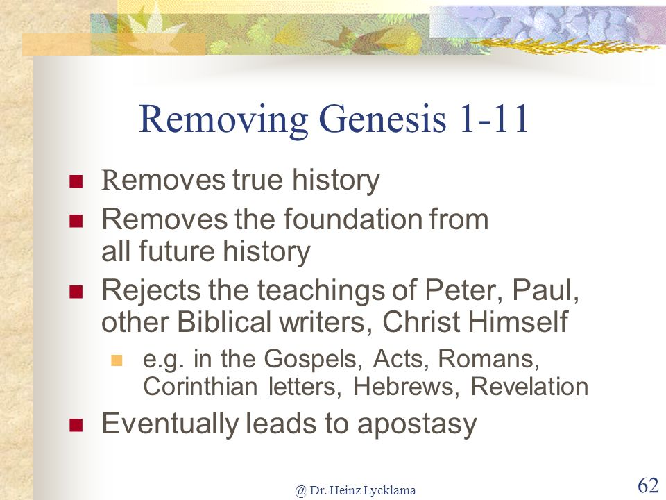 Removing Genesis 1-11 Removes true history