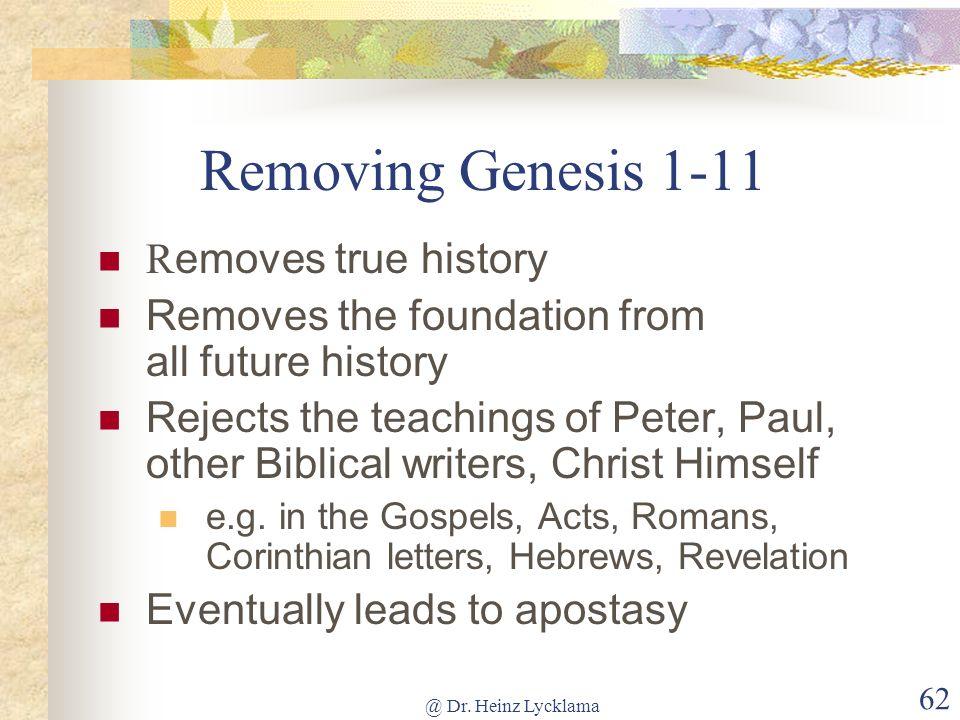 Removing Genesis 1-11 Removes true history