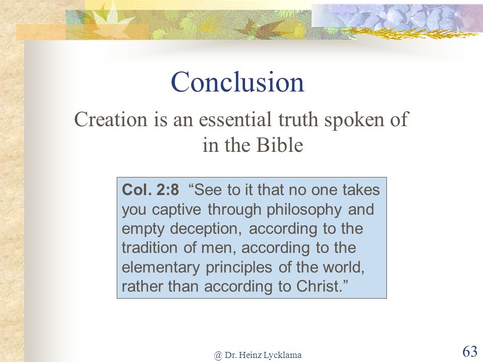 Creation is an essential truth spoken of in the Bible
