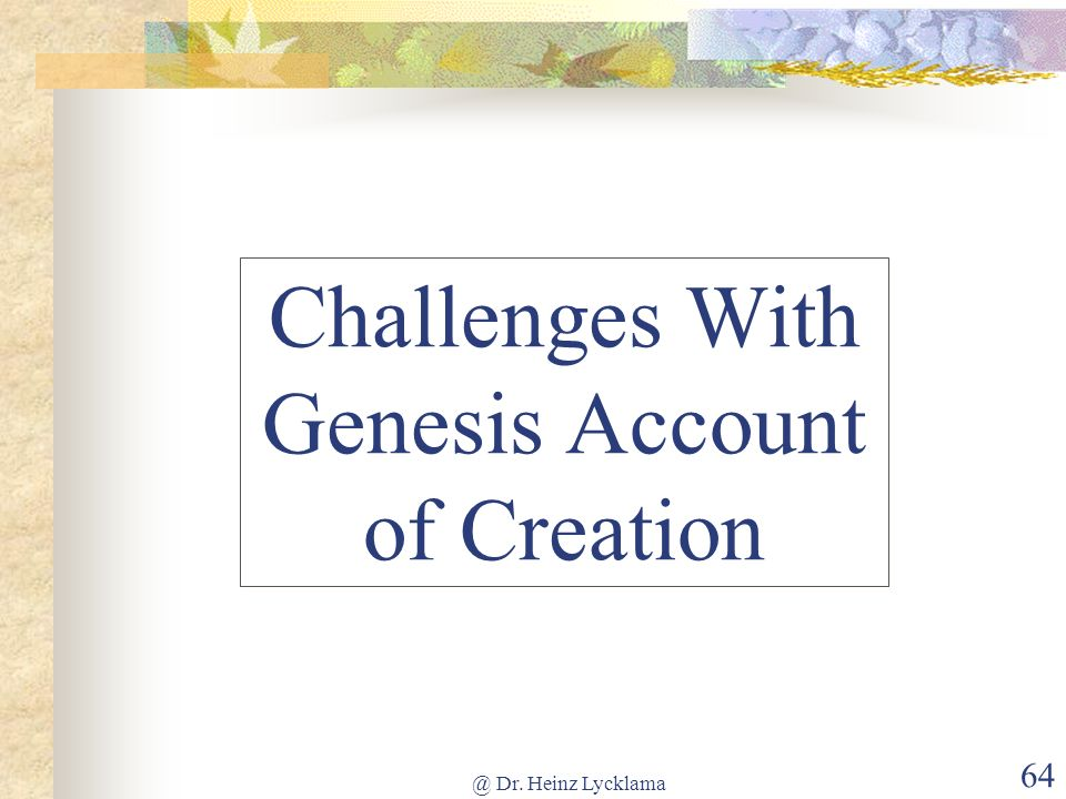 Challenges With Genesis Account of Creation