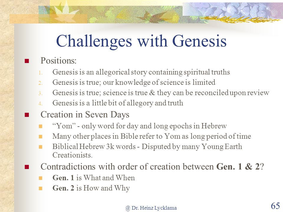 Challenges with Genesis