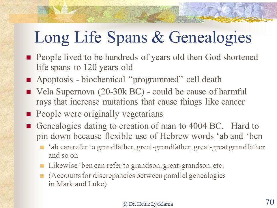 Long Life Spans & Genealogies