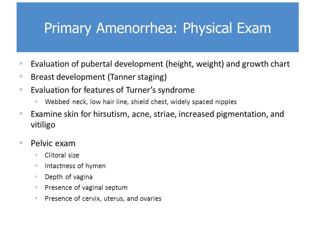 Primary Amenorrhea: Physical Exam