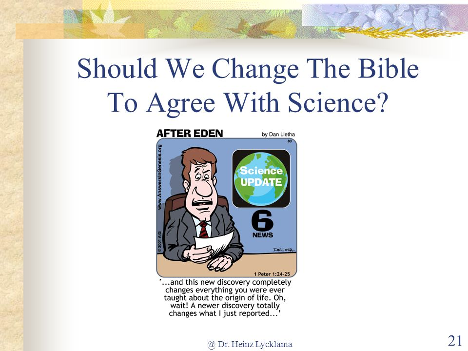Should We Change The Bible To Agree With Science