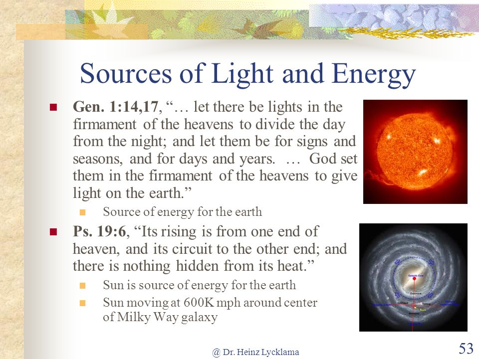 Sources of Light and Energy