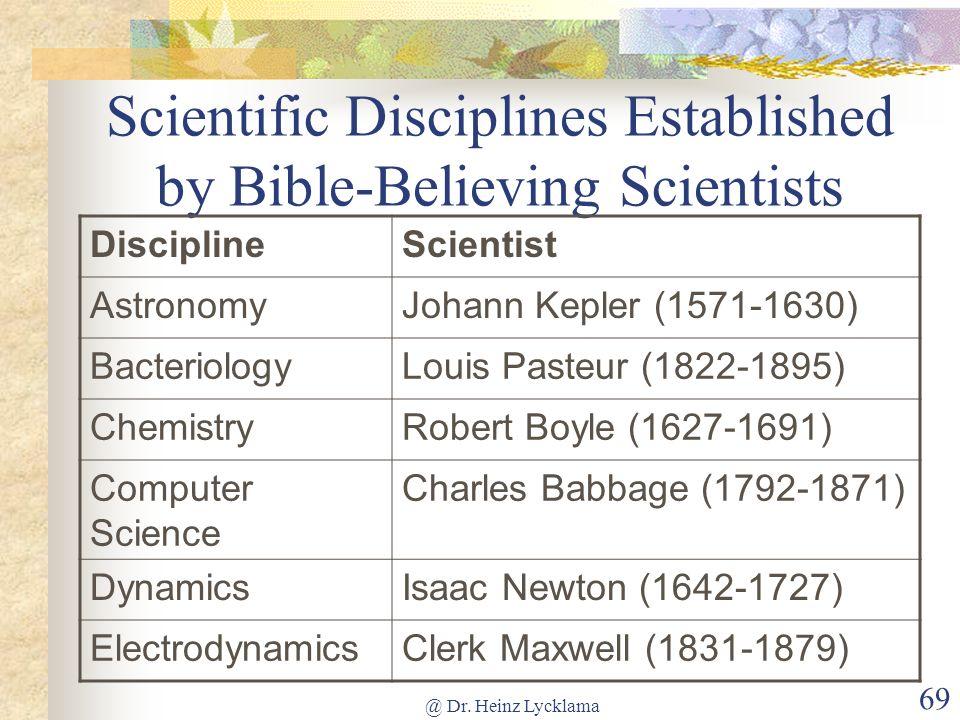 Scientific Disciplines Established by Bible-Believing Scientists