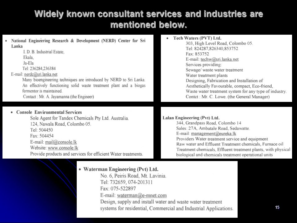 Widely known consultant services and industries are mentioned below.
