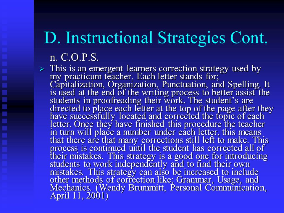 D. Instructional Strategies Cont.