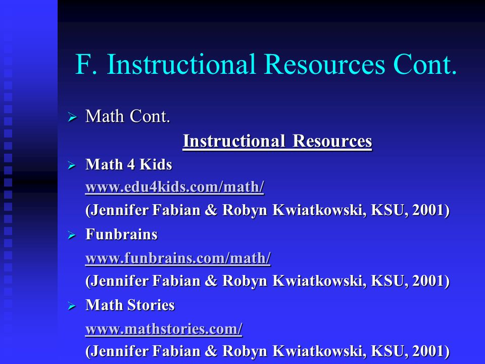 F. Instructional Resources Cont.