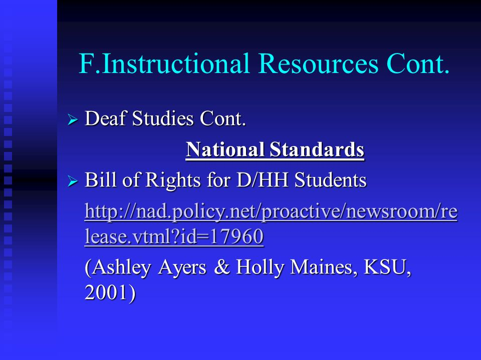 F.Instructional Resources Cont.
