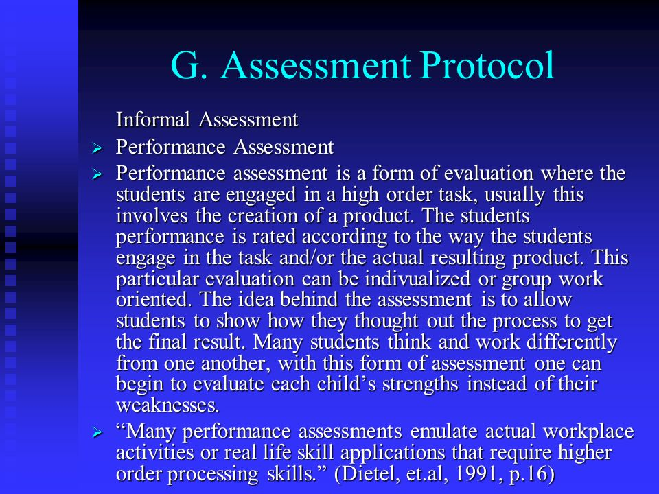 G. Assessment Protocol Informal Assessment Performance Assessment