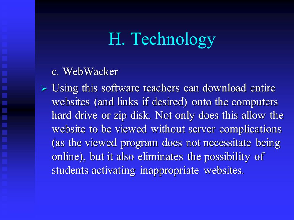 H. Technology c. WebWacker