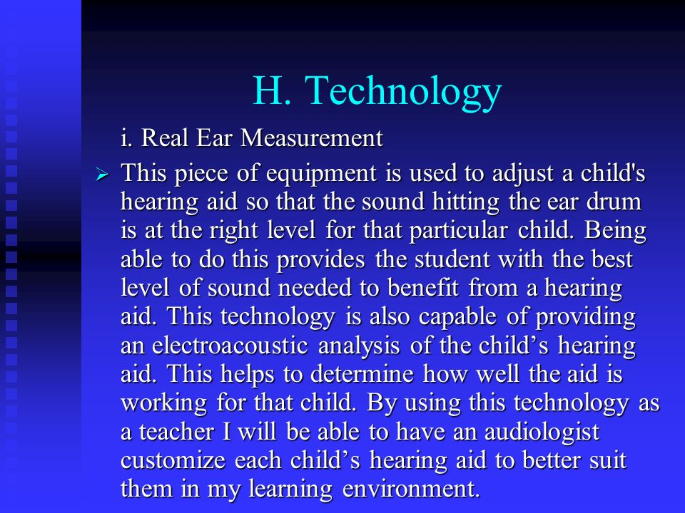 H. Technology i. Real Ear Measurement