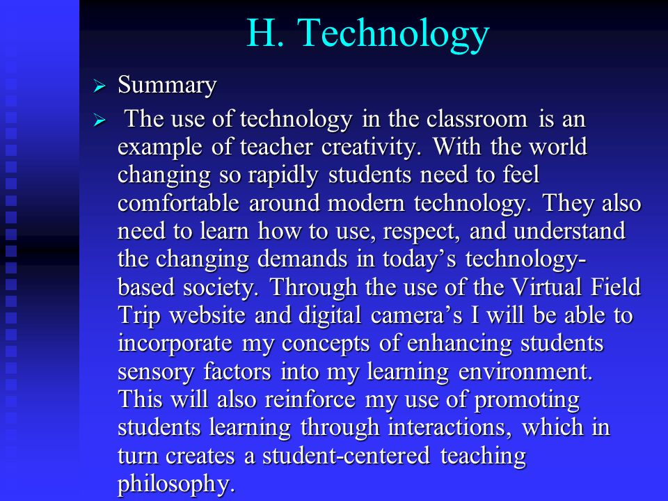 H. Technology Summary.