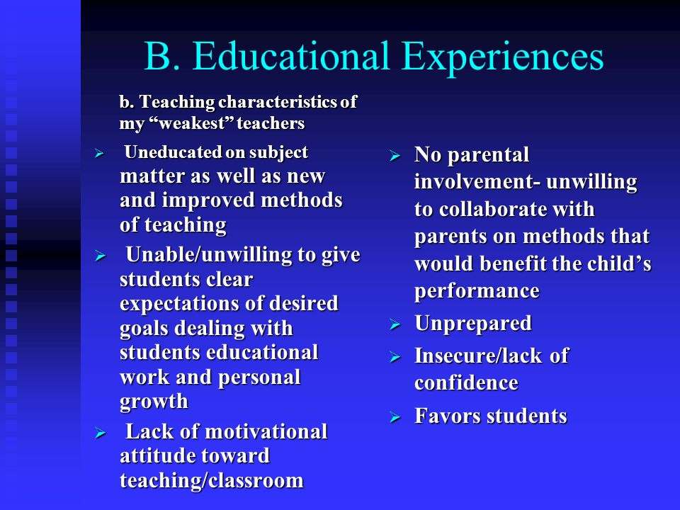 B. Educational Experiences