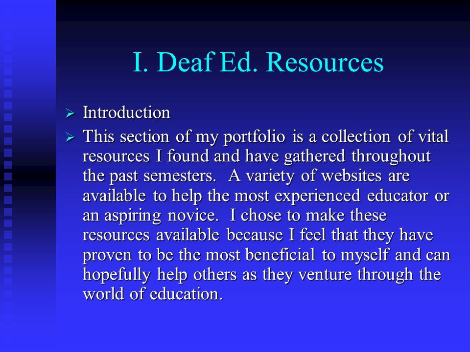 I. Deaf Ed. Resources Introduction