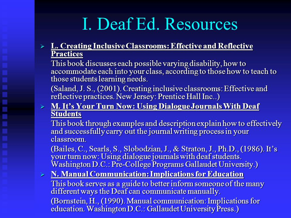 I. Deaf Ed. Resources L. Creating Inclusive Classrooms: Effective and Reflective Practices.