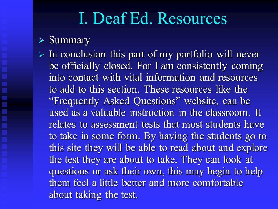 I. Deaf Ed. Resources Summary