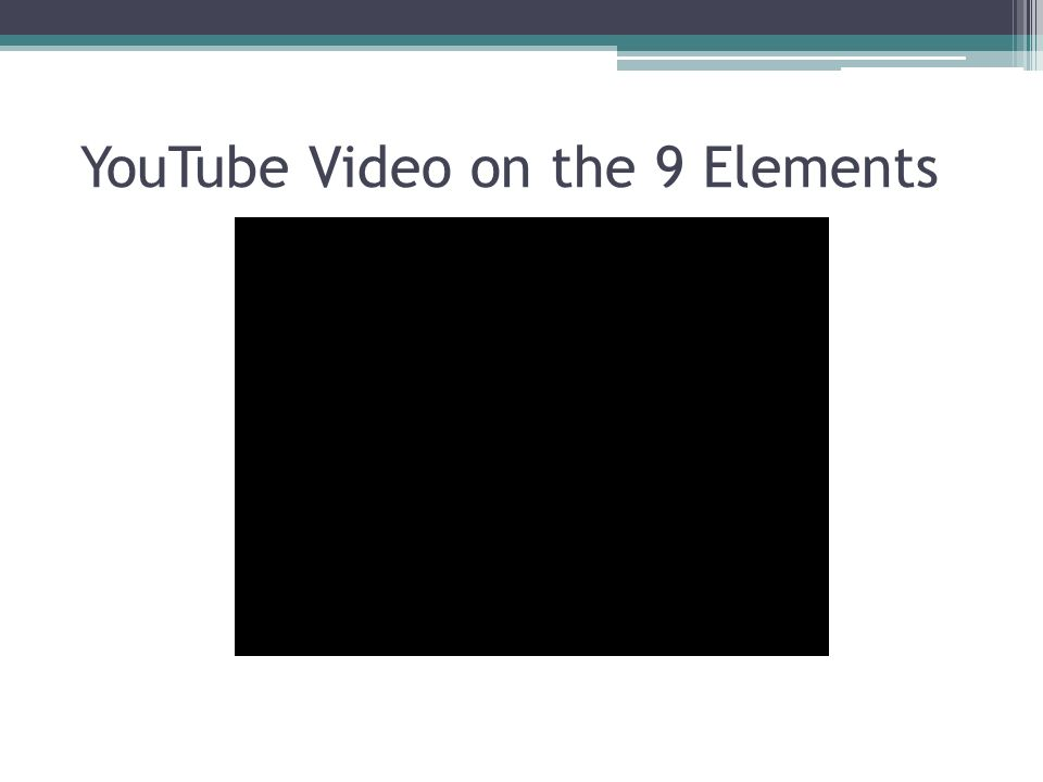 YouTube Video on the 9 Elements