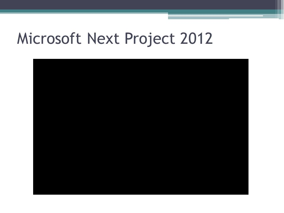 Microsoft Next Project 2012
