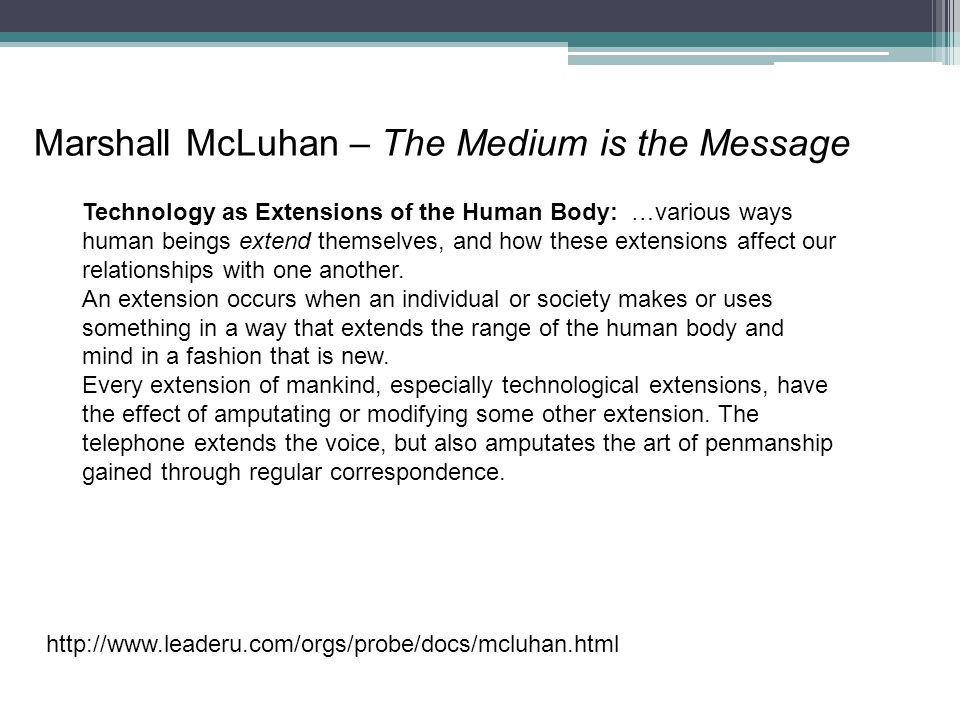 Marshall McLuhan – The Medium is the Message