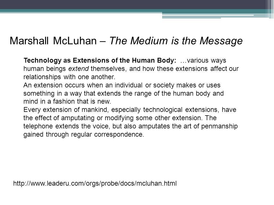 Marshall McLuhan – The Medium is the Message