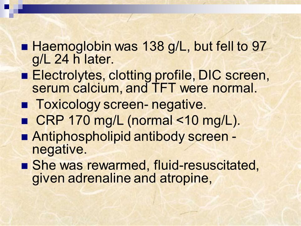 Haemoglobin was 138 g/L, but fell to 97 g/L 24 h later.