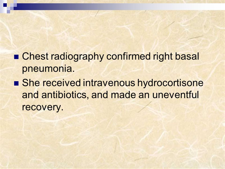 Chest radiography confirmed right basal pneumonia.