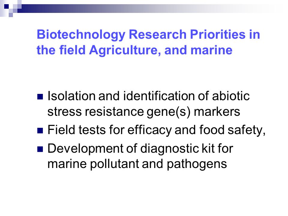 Biotechnology Research Priorities in the field Agriculture, and marine